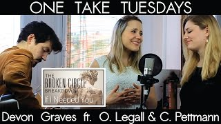 If I Needed You (Alabama Monroe) - cover by Devon Graves ft. Clara Pettmann & Olivier LeGall