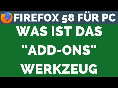 Was ist das Add-ons-Werkzeug   Firefox 58 für Pc