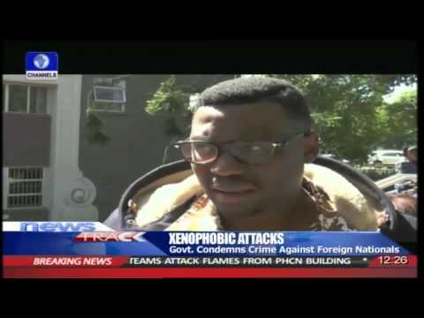 Xenophobic Attacks Govt Condemns Crime Against Foreign Nationals 150415