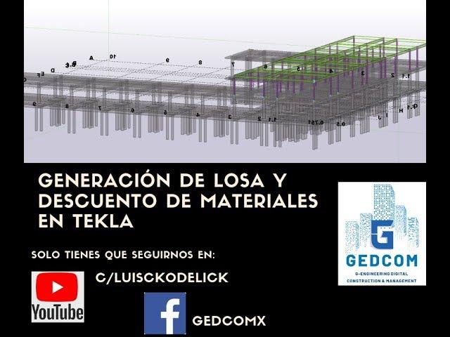 Tekla Structures | 11 Generación de losa y descuento de materiales en Tekla
