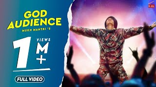 God Audience (Full Video) Mukh Mantri | Its Simar|Latest Punjabi Songs 2019|New Punjabi Songs 2019 |