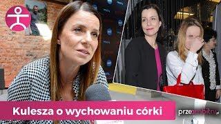Kulesza o wychowaniu córki w poszanowaniu planety   przeAmbitni.pl