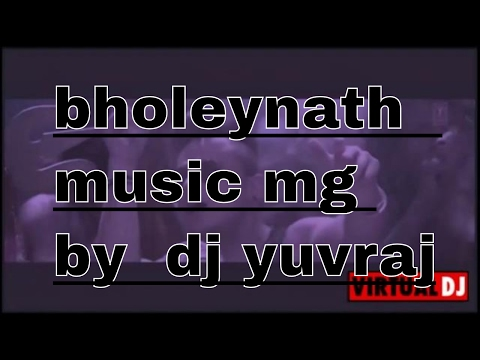bholeynath se mila do music mg best letest...