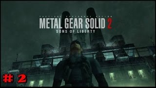 Metal Gear Solid 2 Sons Of Liberty GAMEPLAY PART 2