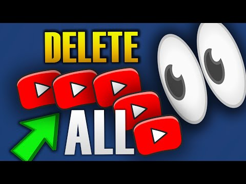 HOW TO DELETE ALL YOUR YOUTUBE VIDEOS AT ONCE