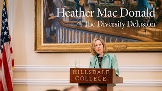 Heather Mac Donald | The Diversity Delusion thumbnail