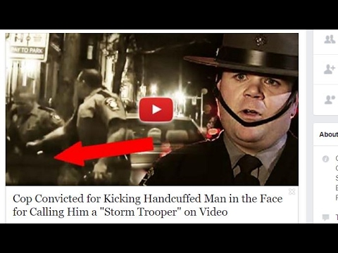 corrupt Cop Convicted 4 Kicking Handcuffed Man in the Face 4 Calling Him a Storm Trooper
