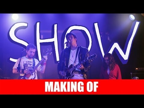 Making Of – Show