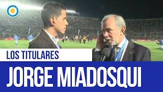 Jorge Miadosqui analiza a la Selección antes del partido con Nicaragua | Los Titulares
