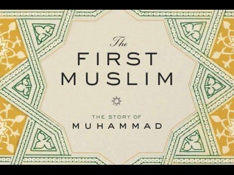 "Lesley Hazleton's ""The First Muslim"""