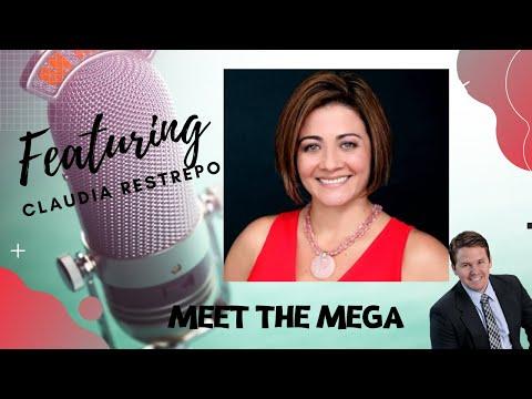 Meet the Mega Agent with Claudia Restrepo