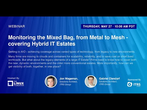 Monitoring the Mixed Bag, from Metal to Mesh - Covering Hybrid IT Estates