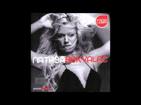Natasa Bekvalac - Poludim li u dvadeset pet - (Audio 2004) HD