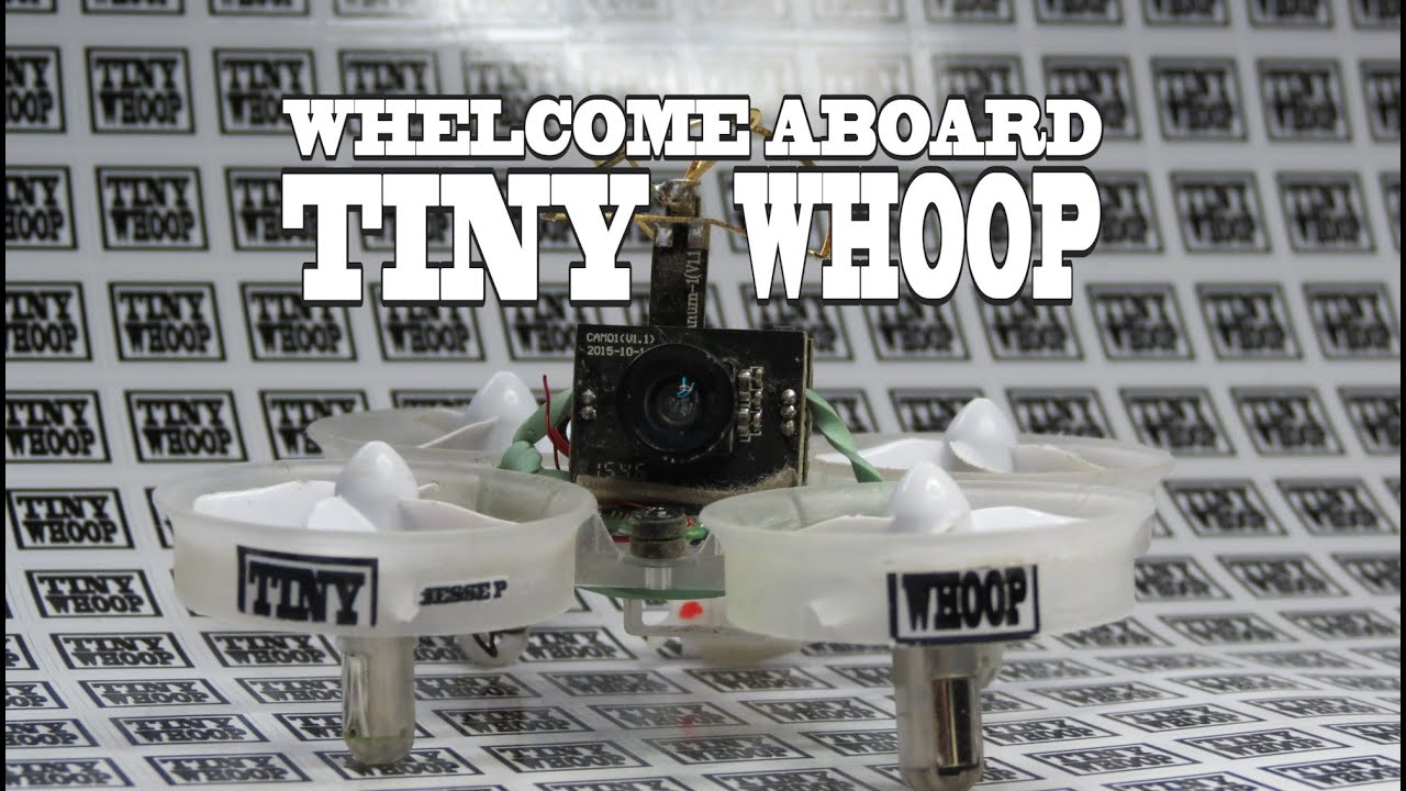 Whelcome to TINY WHOOP – Team BIG WHOOP – The La…
