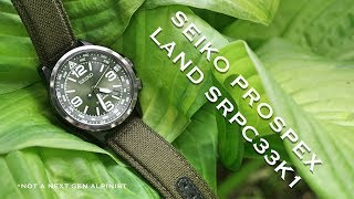Seiko Prospex Land SRPC33K1 (*not a next gen Alpinist)