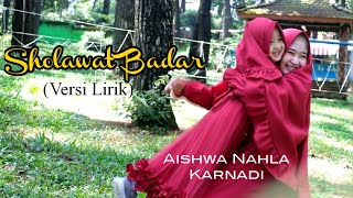 Sholawat Badar  Versi Lirik - Aishwa Nahla Karnadi