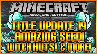 Minecraft (XB1/PS4) TU19 UPDATE - AMAZING SEED SHOWCASE - WITCH HUTS, SPAWNERS, TEMPLES & MORE [NEW]