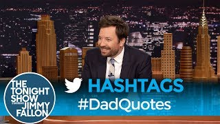 Hashtags: #DadQuotes