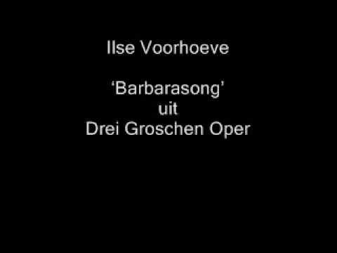 Barbara Song, die Dreigroschenoper van  Weill/Brecht