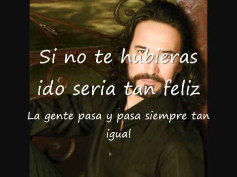 Marco Antonio Solis- Si No Te Hubieras Ido con letras
