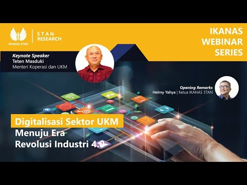 Ikanas Webinar Series 14 - Digitalisasi Sektor UKM Menuju Era Revolusi Industri 4.0