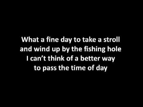 Andy Griffith - Fishin' Hole with Lyrics