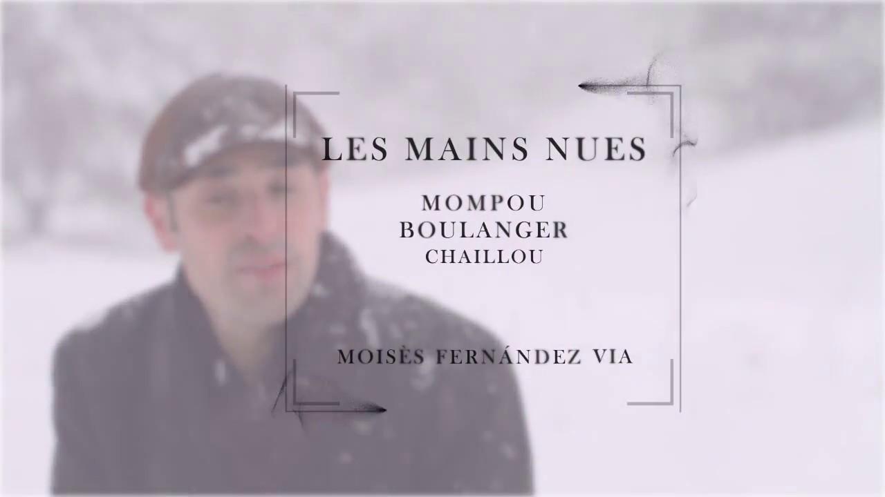 LES MAINS NUES - TRAILER URTEXT & POLYTROPOS (MOMPOU, BOULANGER & CHAILLOU)