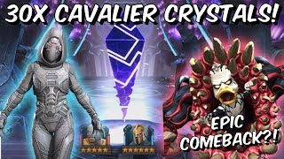 30x 6 Star Cavalier Crystal Opening! - EPIC Comeback?!? - Marvel Contest of Champions