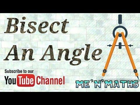 How to bisect an angle