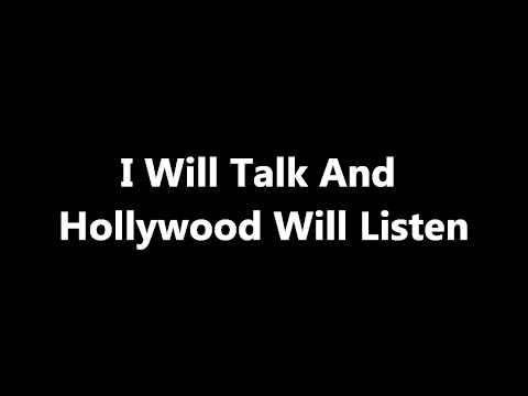 I Will Talk And Hollywood Will Listen