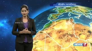Weather Forecast | 01.05.2016 | News7 Tamil