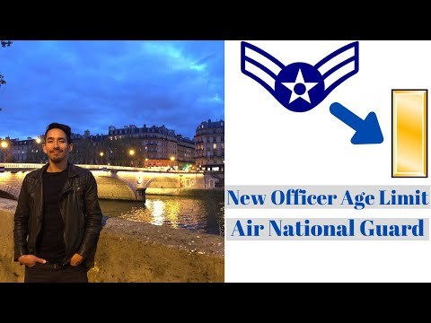 Air National Guard Officer.  New Age Limit And How To Get There