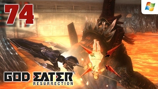 God Eater Resurrection 【PC】 #74 │ GE Burst Act │ No Commentary Playthrough