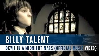 Billy Talent - Devil In A Midnight Mass (Official Music Video)
