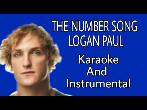 Logan Paul - THE NUMBER SONG 2018 (Karaoke Music Video Song ) Instrumental YouTube