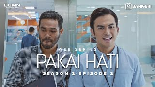 Thumbnail of Pakai Hati Season 2 – Episode 2