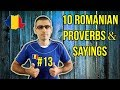 10 ROMANIAN PROVERBS AND SAYINGS #13