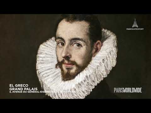 Coup de cur Paris Worldwide : El Greco au Grand Palais
