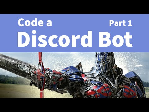 Easily Code a Discord Bot: Part 1 - Setting Up - YouTube