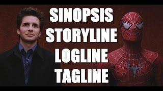 ¿Como escribir un guión? - SINOPSIS / STORYLINE / LOGLINE / TAGLINE