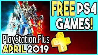 Ps+ April 2019 Free Games Revealed - It's Pretty Good!
