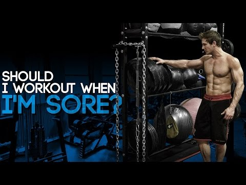 Thumbnail: Should I Workout When I'm Sore?