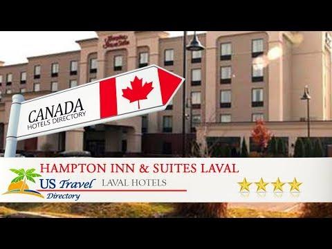 Hampton Inn & Suites Laval - Laval Hotels, Canada