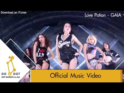 LOVE POTION - GAIA [Official MV]