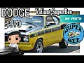 Dodge Super Bee 1970 Motor 318 | RESEÑA