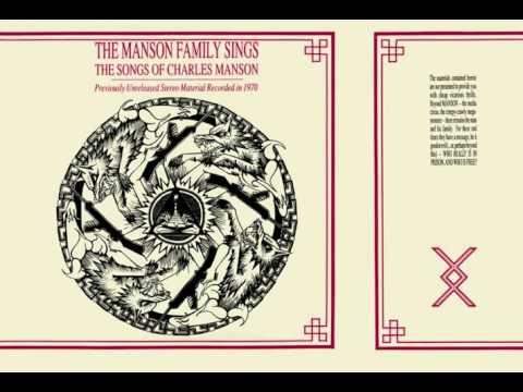 The Manson Family – The Manson Family Sings The Songs Of Charles Manson (Full Album)
