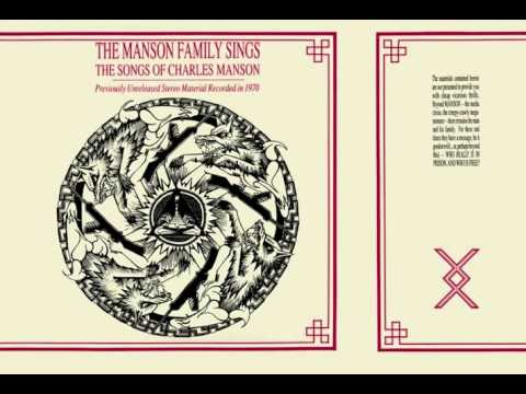 The Manson Family ‎– The Manson Family Sings The Songs Of Charles Manson (Full Album)