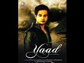 Download Yaad Jo Aaye Teri Baatein MP3 song and Music Video