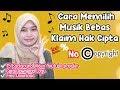 Cara Memilih Backsound Youtube No Copyright | Download Lagu