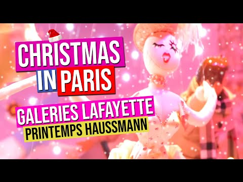 Galeries Lafayette Printemps Haussmann Vitrines de Noel | Christmas windows | Paris France